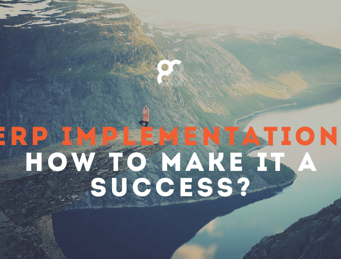ERP implementation: How to make it a success?