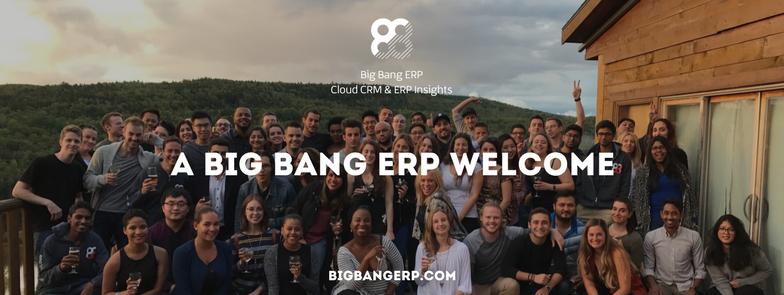 A Big Bang ERP Welcome