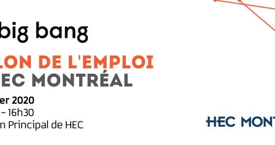 Big Bang | Salon de l'Emploi HEC Montréal