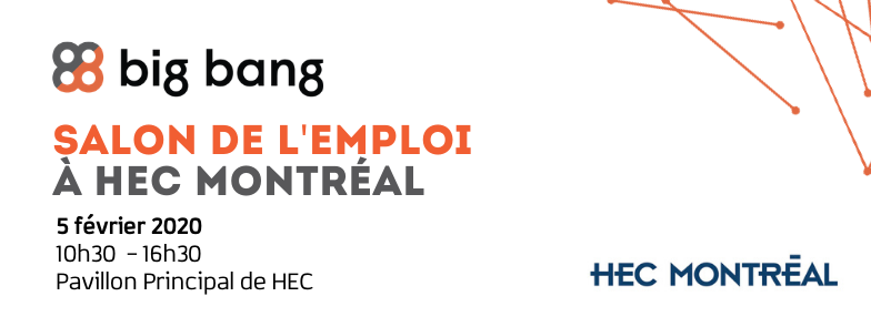 Big Bang at HEC Montreal Salon de l'Emploi 2020