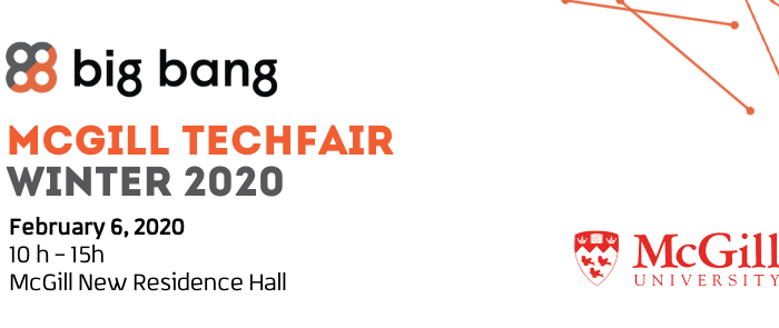 Big Bang | McGill University TechFair Winter 2020 Edition