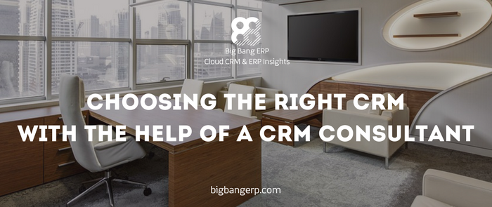 Choosing the right CRM with the help of a CRM consultant