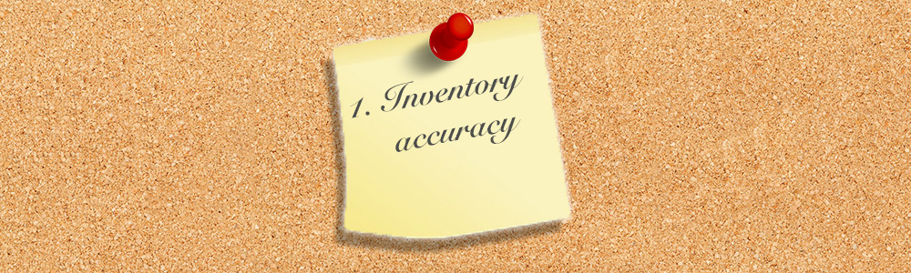 Why Inventory Accuracy Should be #1 on Every Manufacturer's Shopping List