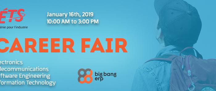 Big Bang ERP   ÉTS Career Fair (Hiver 2019)