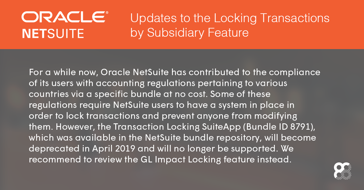 NetSuite: Updates to the Locking Transactions by Subsidiary Feature