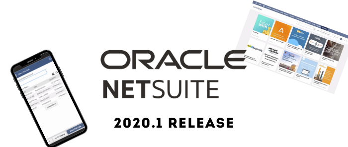 NetSuite 2020.1 Release: Big Bang's Top 10 Picks