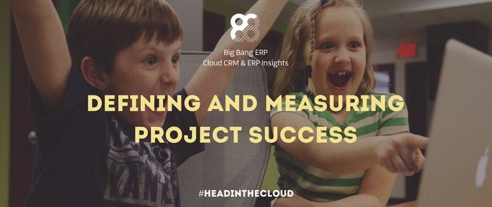 Defining and Measuring Project Success
