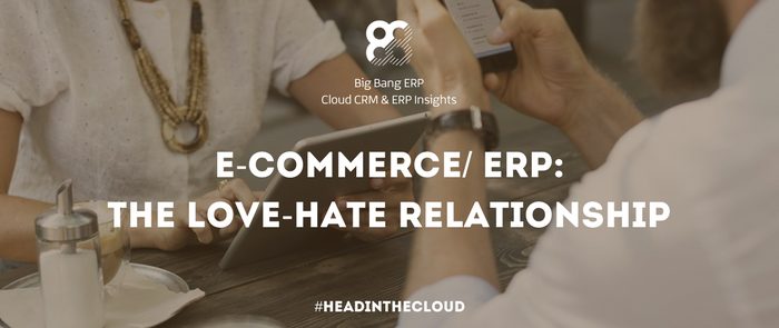 E-commerce/ ERP: The Love-Hate Relationship