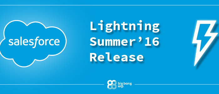 SalesForce Lightning Summer '16 Release: The Best Of