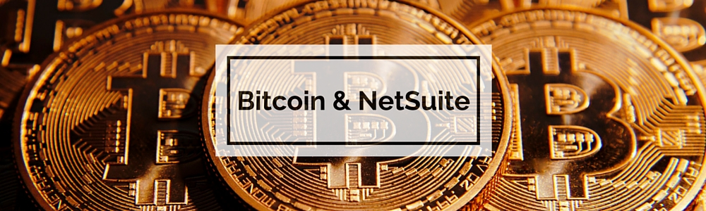 Bitcoin and NetSuite
