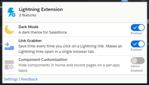 New Salesforce Lightning Extension for Google Chrome with Dark Mode and Link Grabber features enabled.