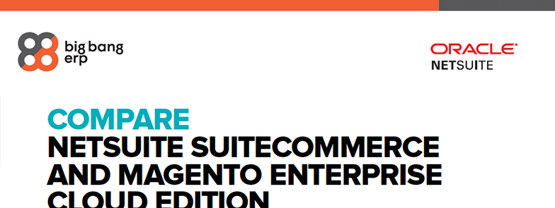 SuiteCommerce VS Magento Enterprise Cloud Edition