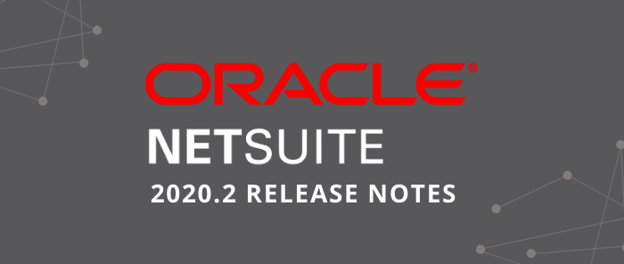NetSuite 2020.2 Release Notes