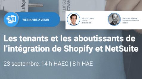 [Webinaire] Les tenants et les aboutissants de l'intégration de Shopify et NetSuite