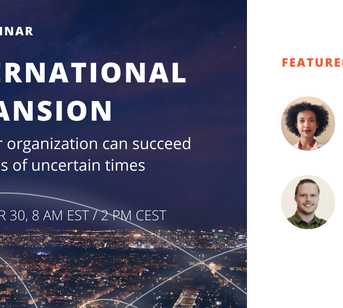 [WEBINAR] International Expansion: How your organization can succeed regardless of uncertain times