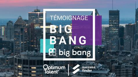 Big Bang collaboration avec Optimum Talent et Success Finder