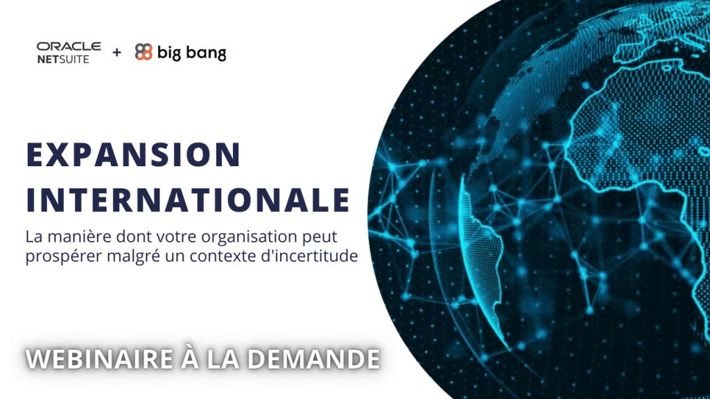 WEBINAIRE À LA DEMANDE Expansion Internationale