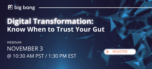 Digital Transformation: Know When to Trust Your Gut