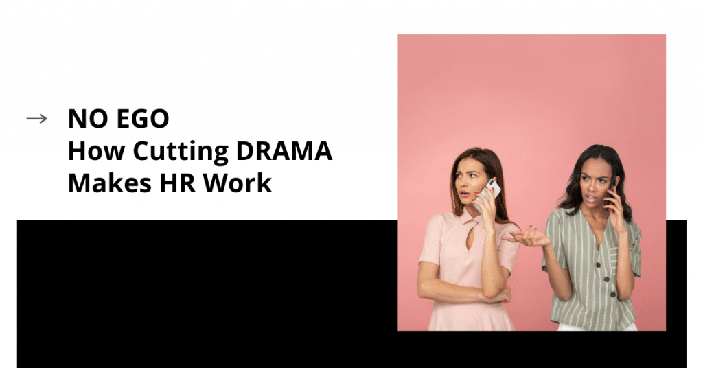 No Ego: How Cutting Drama Makes HR Work two women on mobile phones