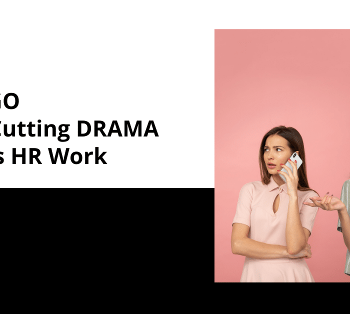 No Ego: How Cutting Drama Makes HR Work