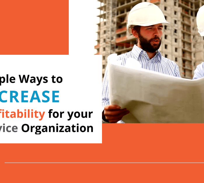 On-Demand: 5 Simple Ways to Increase Profitability for your Service Organization