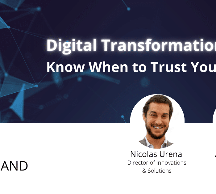 On-Demand: Digital Transformation – Know When to Trust Your Gut