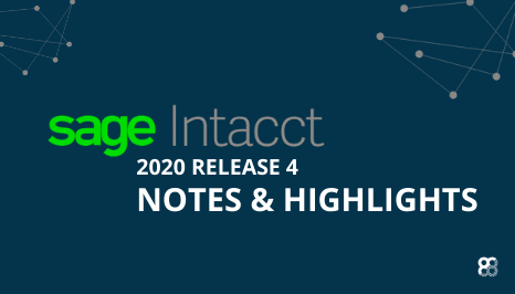 Sage Intacct 2020 Release 4 Highlights