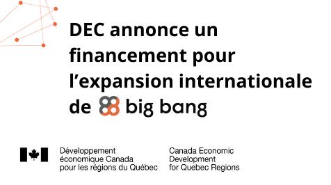 DEC annonce un financement pour l'expansion internationale de Big Bang