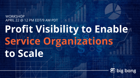 Workshop: Profit Visibility to Enable Service Organizations to Scale