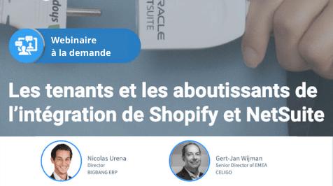 Atelier à la demande : Les tenants et les aboutissants de l'intégration de Shopify et NetSuite