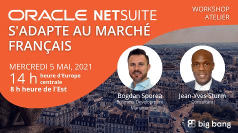 [Atelier] Oracle NetSuite s'adapte au marché Français