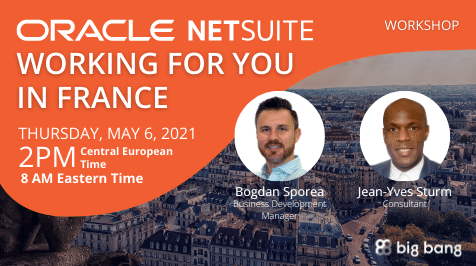 [Workshop] Oracle NetSuite Working for You in France