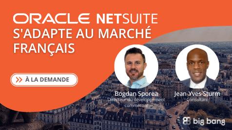 À la demande : Oracle NetSuite s'adapte au marché Français