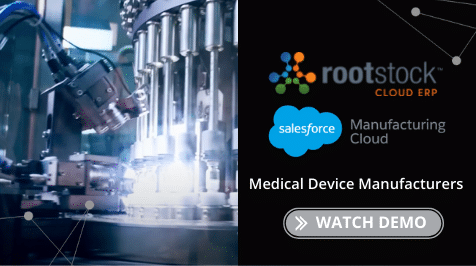 Rootstock Cloud ERP Medical Device Manufacturers Demo