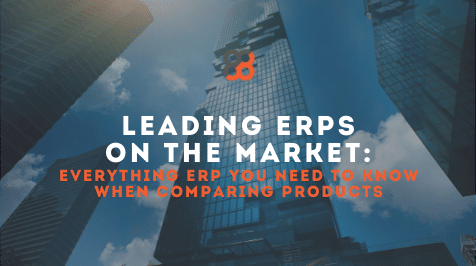 Leading ERPs on the Market