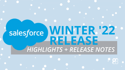 Salesforce Winter '22 Release Notes & Highlights