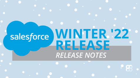 Salesforce Winter '22 Release Notes