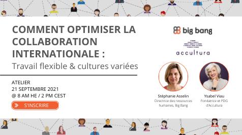 [Atelier] Comment optimiser la collaboration internationale: Travail flexible et cultures variées
