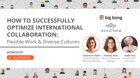 On Demand: How to Successfully Optimize International Collaboration: Flexible Work & Diverse Cultures